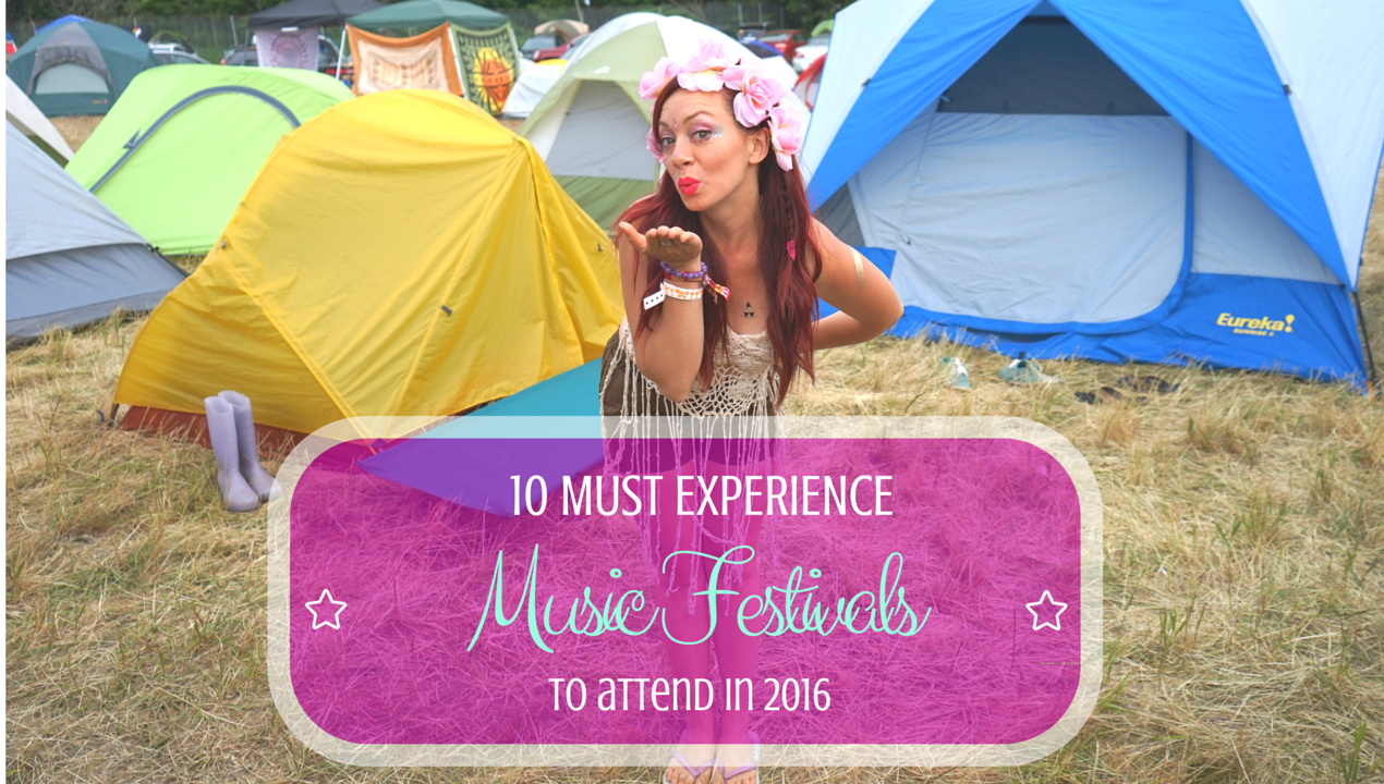 10 Music Festivals to experience in 2016