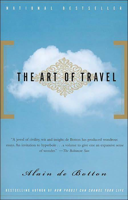 The Art Of Travel, by Alain De Botton Book review