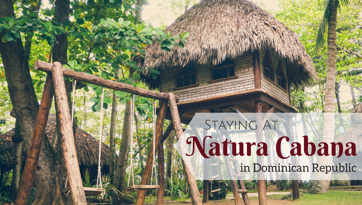 Staying at Natura Cabana in Dominican Republic