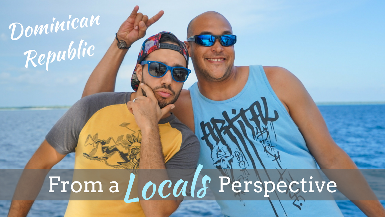 Domonican Republic Locals Perspective