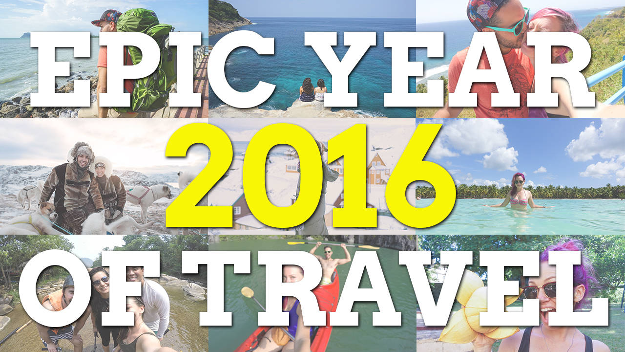 2016 Was An Epic Year of Travel