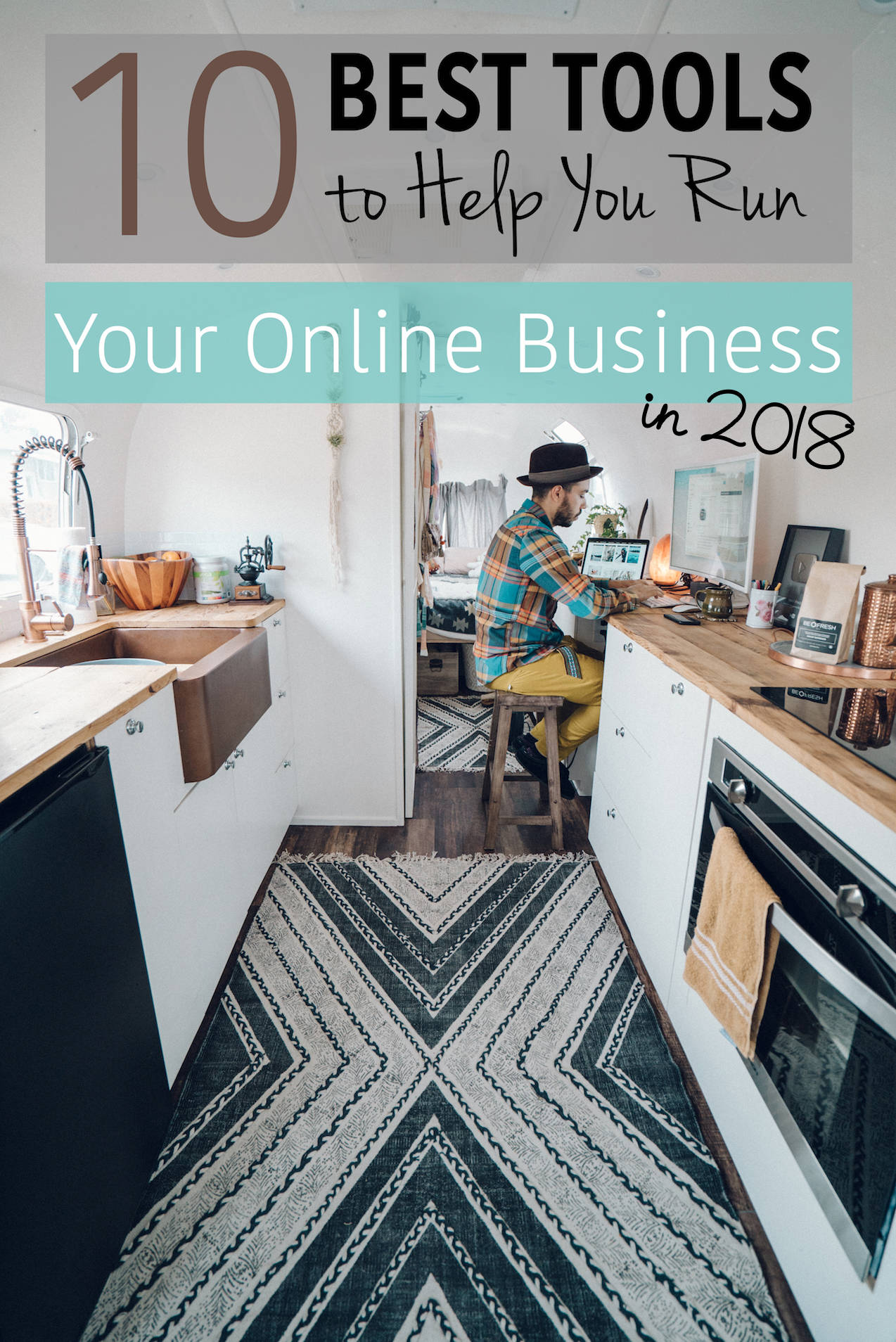 10 Best Tools for Running Your Online Business in 2018