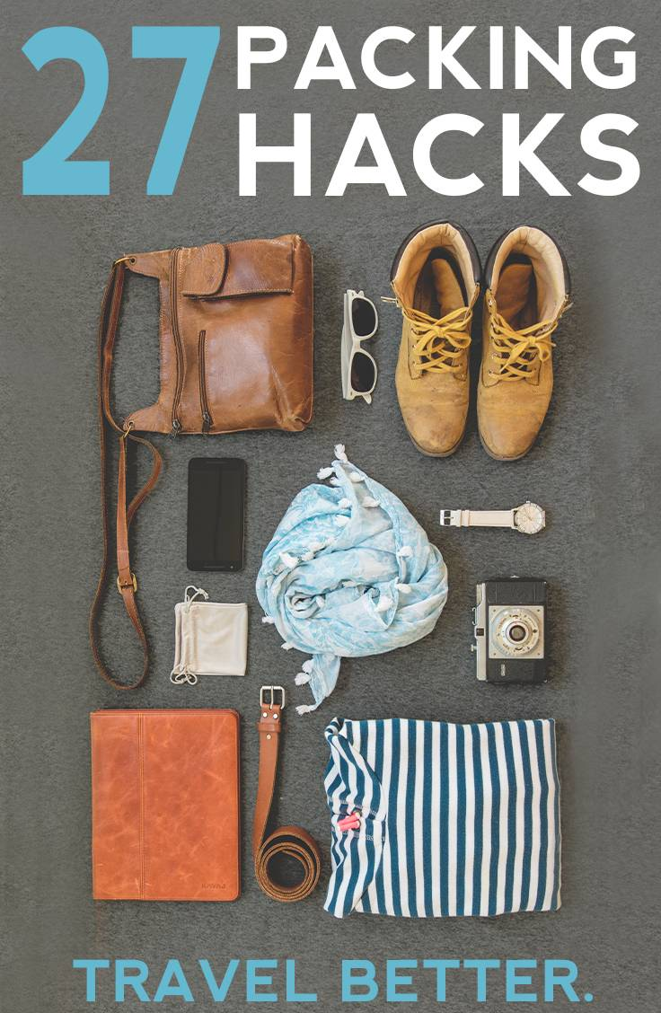 27 Travel Packing Hacks