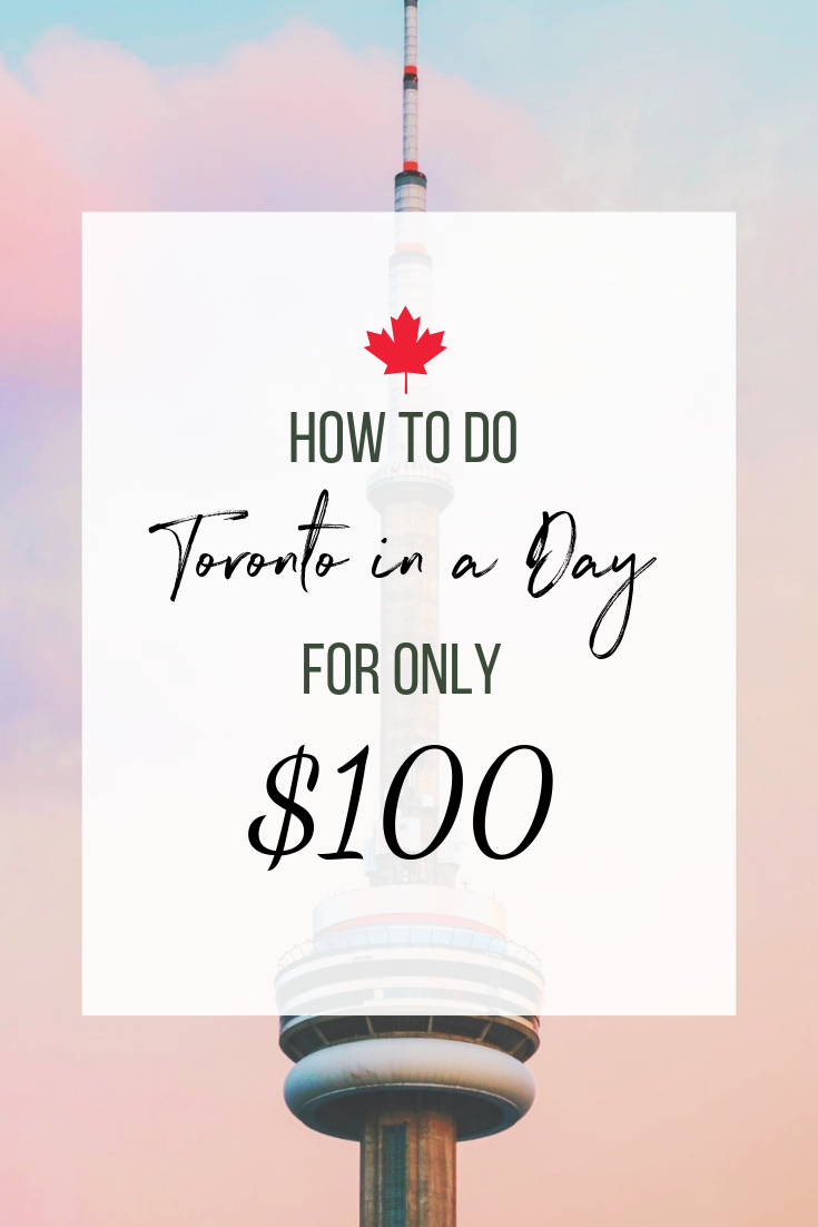 Things to do in Toronto for $100 a day