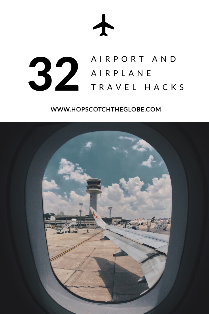 32 Airplane and Airport Travel Hacks