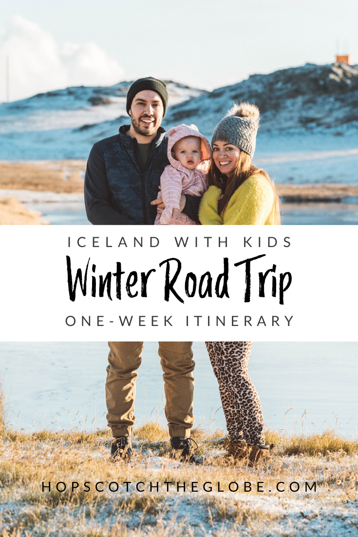 Iceland with Kids Winter Road Trip One Week Itinerary